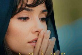 Сериал «Азизе»: содержание серий